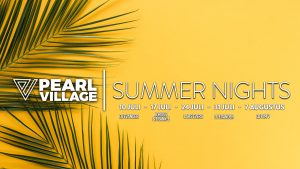 Flyer Pearl Village Summer NIghts